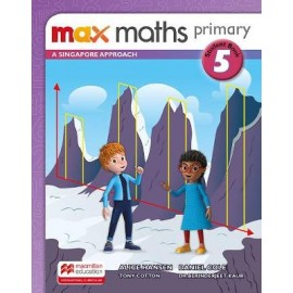 MAX MATHS PRIMARY - A SINGAPORE APPROACH  Student Book 5