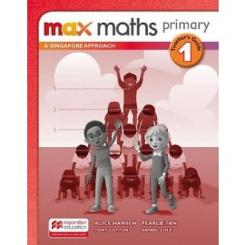 MAX MATHS PRIMARY - A SINGAPORE APPROACH Workbook 1