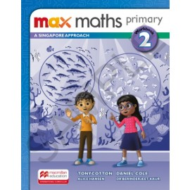 MAX MATHS PRIMARY - A SINGAPORE APPROACH Workbook 2
