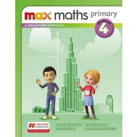MAX MATHS PRIMARY - A SINGAPORE APPROACH Workbook 4