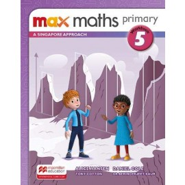 MAX MATHS PRIMARY - A SINGAPORE APPROACH Workbook 5