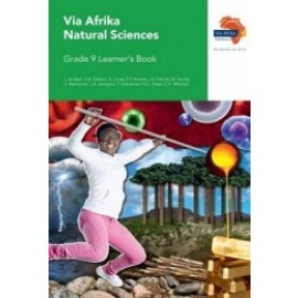 Via Afrika natural sciences CAPS: Gr 9: Learner's book