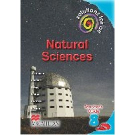 Solutions for all natural sciences: Gr 8: Teacher's guide