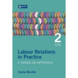 Labour relations in practice (Paperback, 2nd ed)