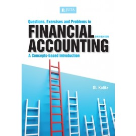 Questions, Exercises And Problems In Financial Accounting - A Concepts-Based Introduction (Paperback, 6th ed)