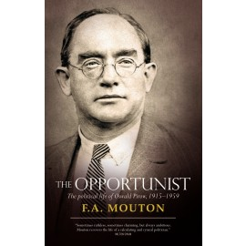 The opportunist: The political life of Oswald Pirow, 1915–1959