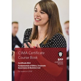 CIMA BA4 Fundamentals of Ethics, Corporate Governance and Business Law : Coursebook