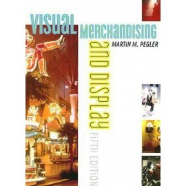 Visual Merchandising & Display 5Ed