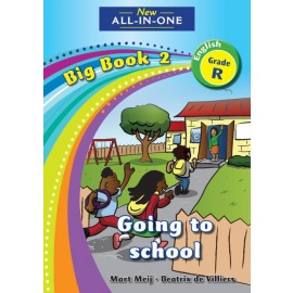 New All-In-One Grade R Big Book 2: Going to school