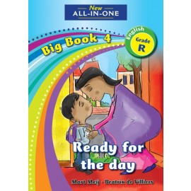 New All-In-One Grade R Big Book 4: Ready for the day