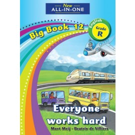 New All-In-One Grade R Big Book 12: Everyone works hard