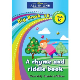 New All-In-One Grade R Big Book 16: A rhyme and riddle book
