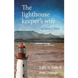 The Lighthouse Keeper'S Wife Gr. 10 English Home Language