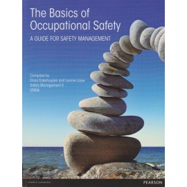 The Basics of Occupational Safety - A guide for safety management
