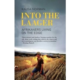 Into the Laager: Afrikaners Living on the Edge