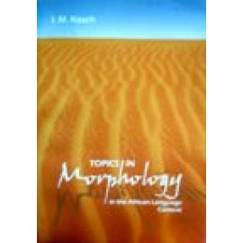 Topics in Morphology in the African Language Context (9781868883691)