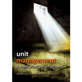 Unit Management And Legal Principles In Prisons (9781868886029)