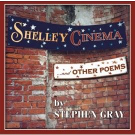 Shelley Cinema … and other poems