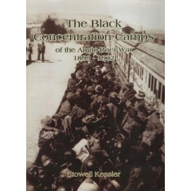 Black Concentration Camps of the Anglo-Boer War 1899-1902