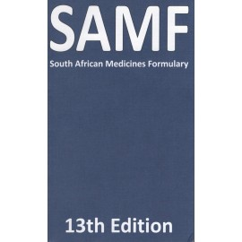 SA Medicines Formulary 2020 (SAMF 2020) 13th Edition