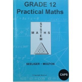 Practical Maths CAPS: Gr 12: Practical Study Guides + Memo's
