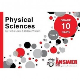 The Answer Series Gr 10 Physical Sciences '3 in 1'