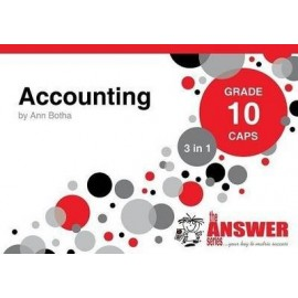 The Answer Series Gr 10 Accounting '3 in 1'