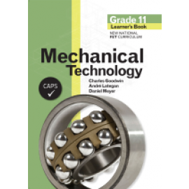 Mechanical technology: Gr 11: Learner's book