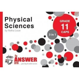 The Answer Series Gr 11 Physical Sciences '3 in 1'