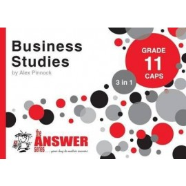 The Answer Series Gr 11 Business Studies '3 in 1'