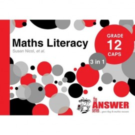 The Answer Series Gr 12 Maths Literacy '3 in 1'