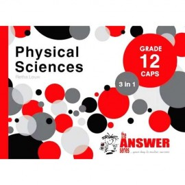 The Answer Series Gr 12 Physical Sciences '3 in 1'