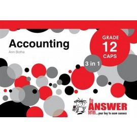 The Answer Series Gr 12 Accounting '3 in 1'