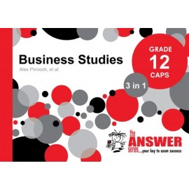 The Answer Series Gr 12 Business Studies '3 in 1'