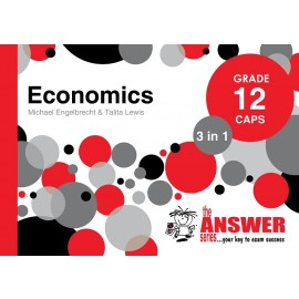 The Answer Series Gr 12 Economics '3 in 1'