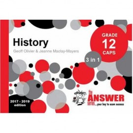The Answer Series Gr 12 History '3 in 1'