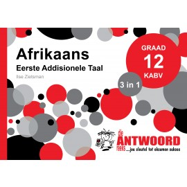 The Answer Series Gr 12 Afrikaans EAT '3 in 1'