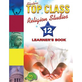 Shuters top class religion studies : Grade 12 : Learner's Book
