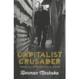 Capitalist Crusader: Fighting Poverty Through Economic Growth