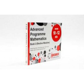 The Answer Series AP Mathematics (IEB) Gr 10 - 12 Book 2 (Elective Modules)