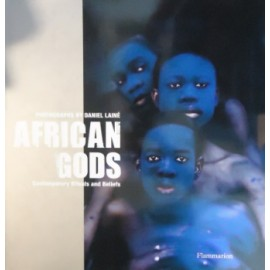African Gods: Contemporary rituals and beliefs