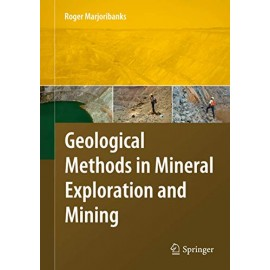 Geological Methods in Mineral Exploration and Mining  (9783540743705)