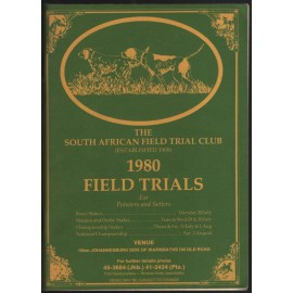 The South African Field Trial Club: 1980 Field Trials for Pointers and Setters