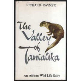 The Valley of Tantalika: An African Wild Life Story