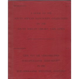 A Guide to the South African Manuscript Collections in the South African Library, Cape Town. Grey Bibliographies No. 10