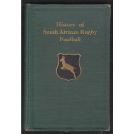 The History of South African Rugby Football 1875-1932