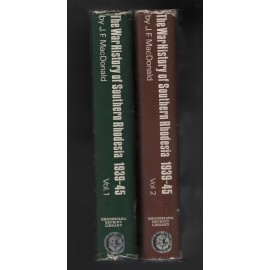The War History of Southern Rhodesia, 1939-1945. Volume 1 & 2