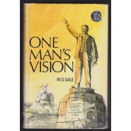 One Man's Vision. The Story of Rhodesia