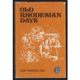 Old Rhodesian Days