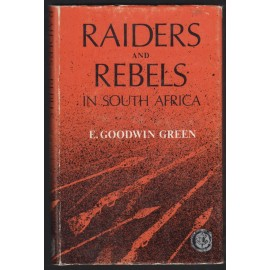 Raiders and Rebels in South Africa